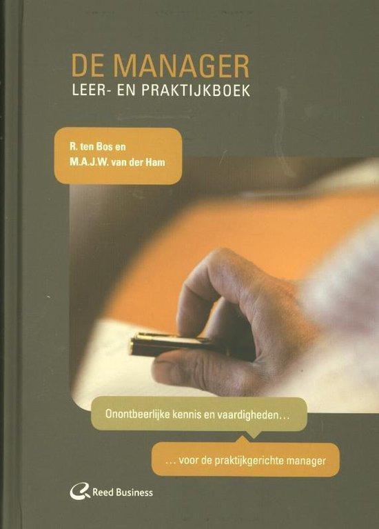 Cover van het boek 'De Manager / Deel Leer- En Praktijkboek' van René ten Bos