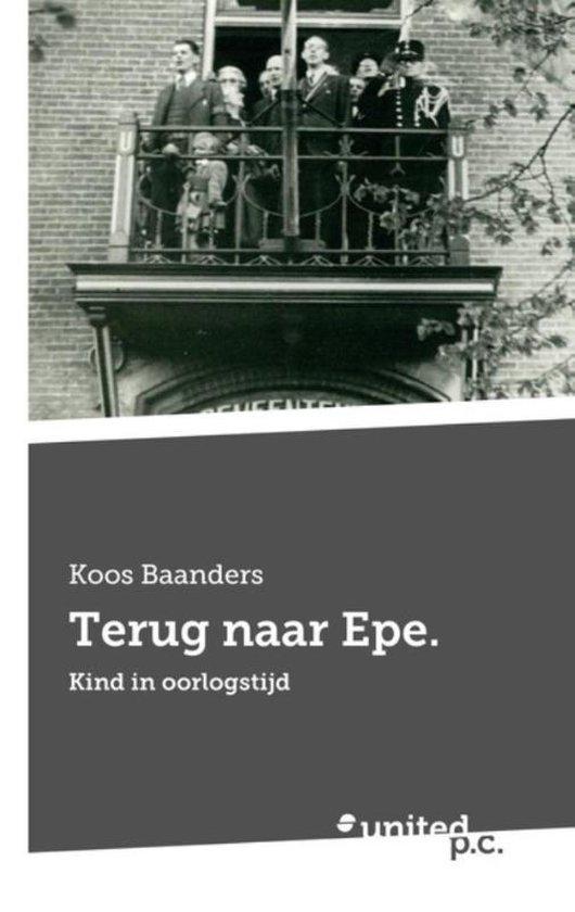 Boek cover Terug naar epe. van Koos Baanders (Paperback)