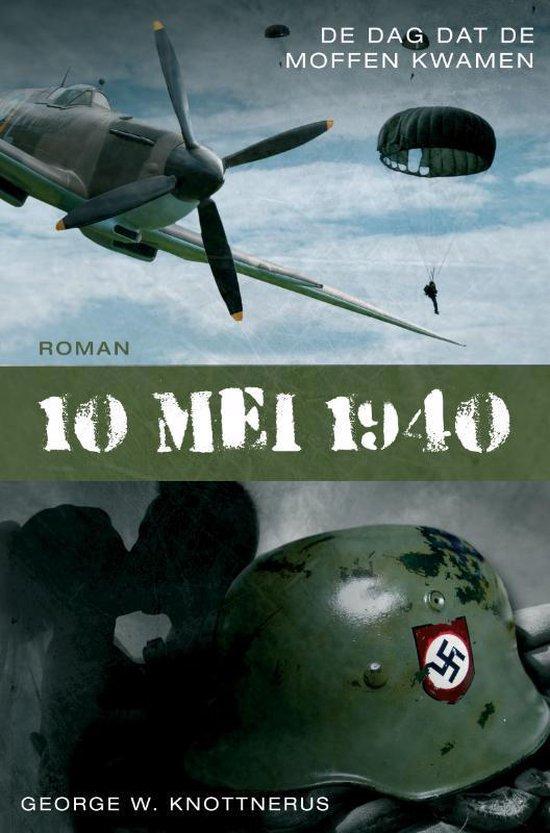 Cover van het boek '10 Mei 1940' van G.W. Knottnerus