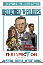 Buried Values: The Infection