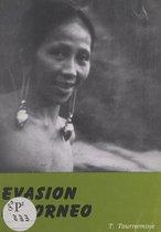 Évasion à Bornéo