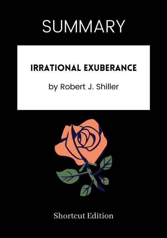 Boek cover SUMMARY - Irrational Exuberance van Shortcut Edition (Onbekend)