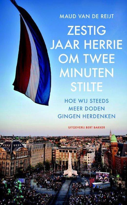 Zestig jaar herrie om twee minuten stilte - Maud Van De Reijt |