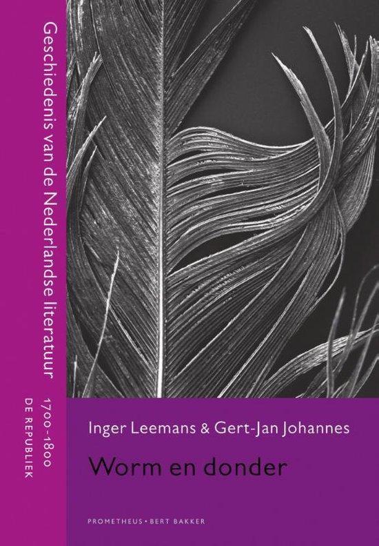 Geschiedenis van de Nederlandse literatuur - Worm en donder - Inger Leemans pdf epub