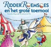Ridder Roemsoes En Het Grote Toernooi