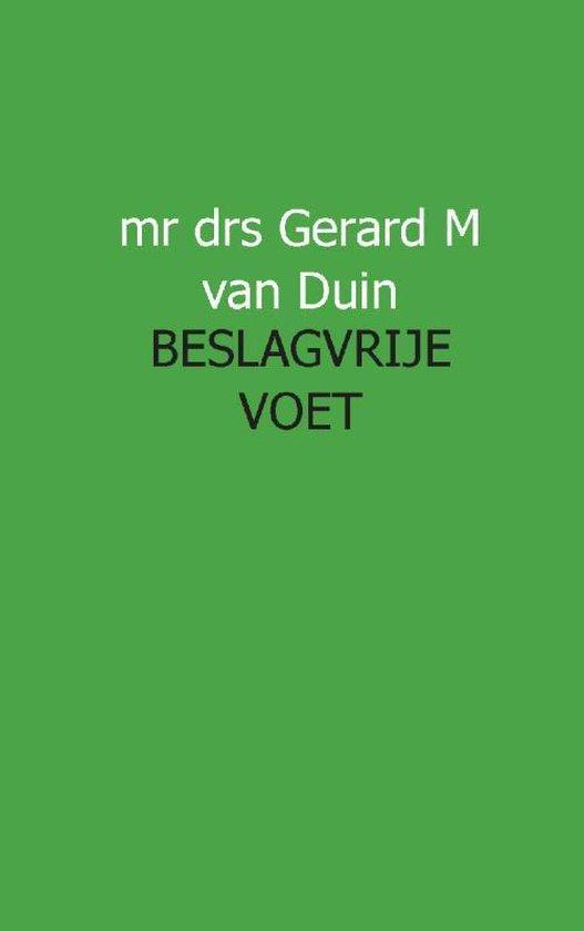 Juristnet handboeken praktijk - Beslagvrije voet - Gm van Duin |