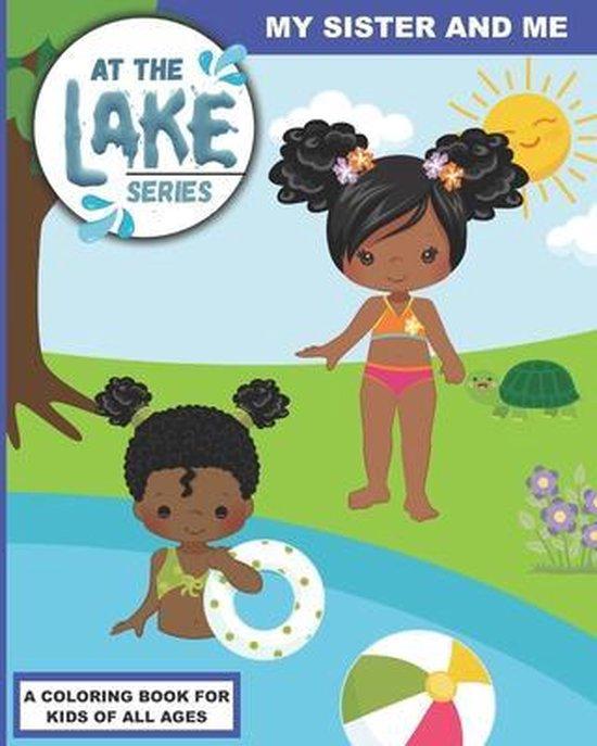 At the Lake: My Sister and Me