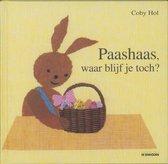 Prentenboek Paashaas, waar blijf je