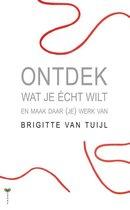 Boek cover Ontdek wat je écht wilt van B. Van Tuijl
