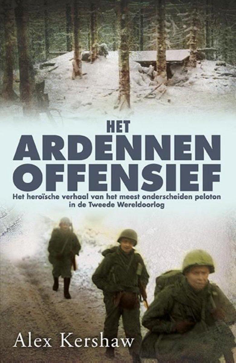Het Ardennenoffensief - Alex Kershaw