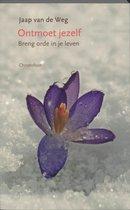 Ontmoet jezelf, breng orde in je leven