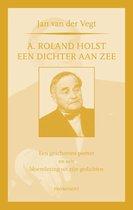 Prominent  -   A. Roland Holst: een dichter aan zee