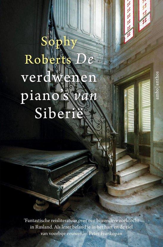 Boek cover De verdwenen pianos van Siberië van Sophy Roberts (Binding Unknown)