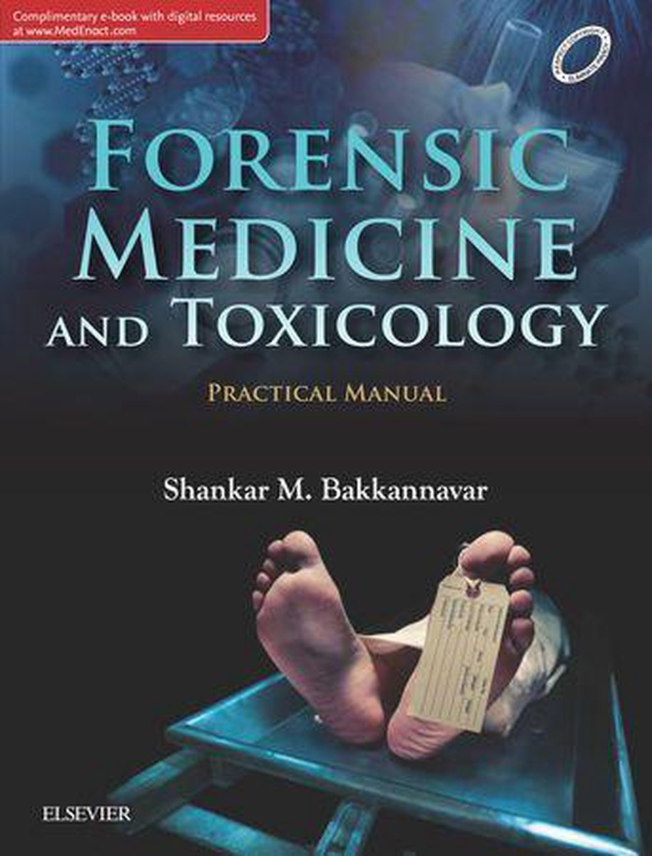 Forensic Medicine and Toxicology Practical Manual, 1st Edition - E-Book