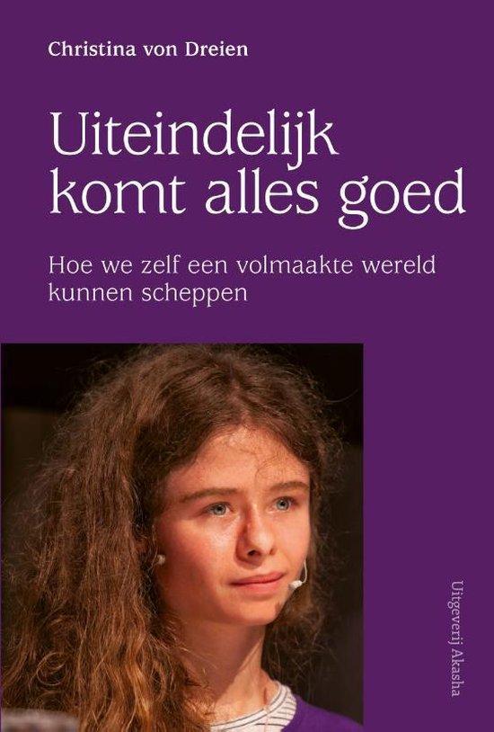 Boek cover Uiteindelijk komt alles goed van Christina Von Dreien (Paperback)