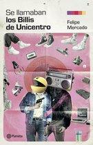 """Se llamaban """"los Billis"""" de Unicentro"""