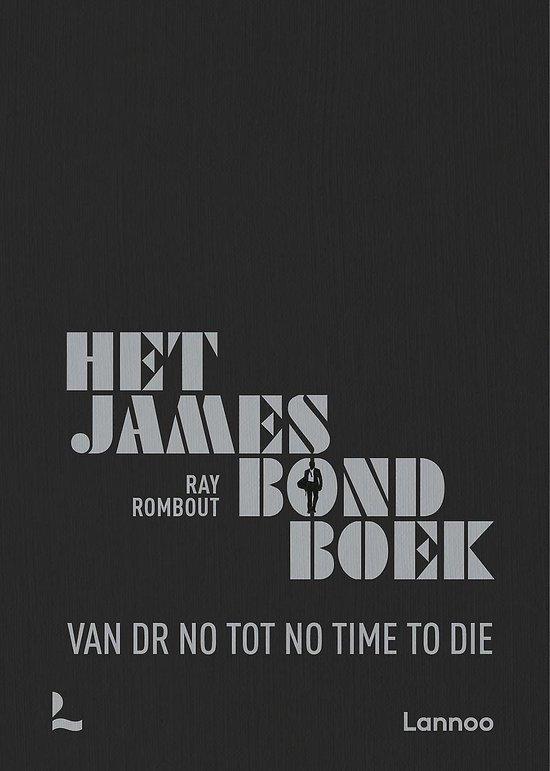 Boek cover Het James Bond Boek van Raymond Rombout (Hardcover)