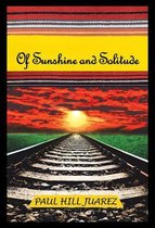 Of Sunshine and Solitude