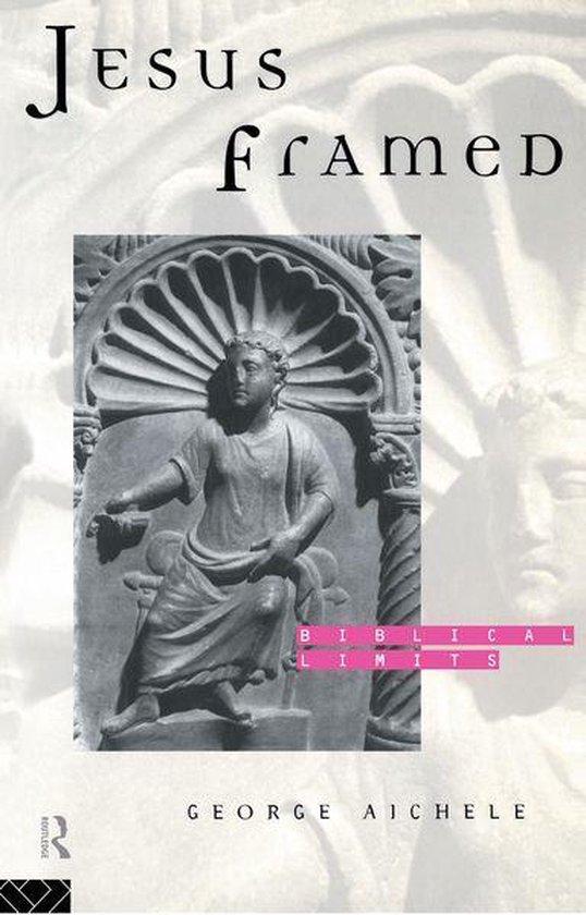 Boek cover Jesus Framed van George Aichele (Onbekend)