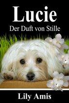 Lucie, Der Duft Von Stille