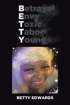 Betrayal Envy Toxic Taboo Young