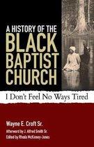 A History of the Black Baptist Church