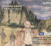 E. Grieg: Complete Symphonic Works, Vol. V
