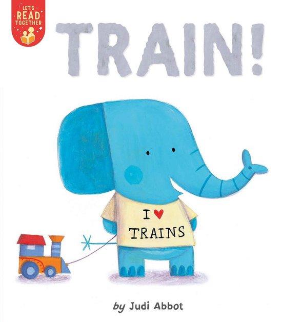Boek cover Train! van Judi Abbot (Paperback)