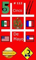 #Cincodemayo 112 (English Edition with Bonus 中国版, हिंदी संस्करण, & لنسخة العربية)
