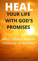 Heal Your Life With God's Promises
