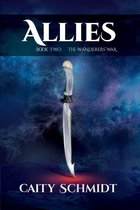 Allies: Book 2: The Wanderers' War