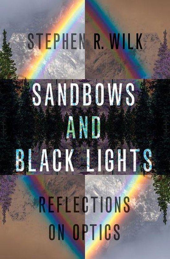 Boek cover Sandbows and Black Lights van Stephen R. Wilk (Onbekend)