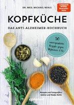 Kopfküche. Das Anti-Alzheimer-Kochbuch