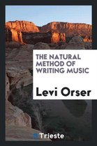The Natural Method of Writing Music