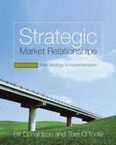 Strategic Market Relationships