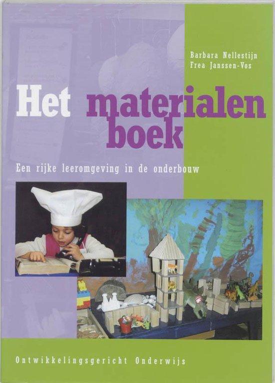 Ontwikkelingsgericht onderwijs - Het Materialenboek - B. Nellestijn |