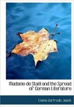 Madame de Sta L and the Spread of German Literature