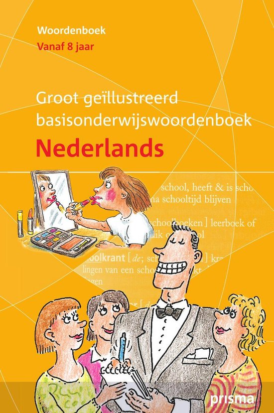 Groot geïllustreerd Basisonderwijs woordenboek Nederlands - Wim Daniëls  