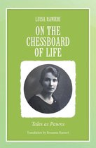 On the Chessboard of Life