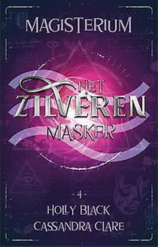 Magisterium 4 - Het Zilveren Masker - Holly Black |