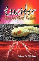 Lucifer - How Art Thou Fallen?