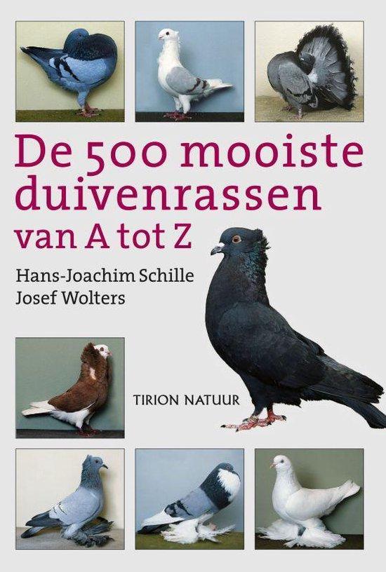 De 500 mooiste duivenrassen van A tot Z - H.-J. Schille pdf epub