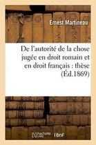 de l'Autorite de la Chose Jugee En Droit Romain Et En Droit Francais