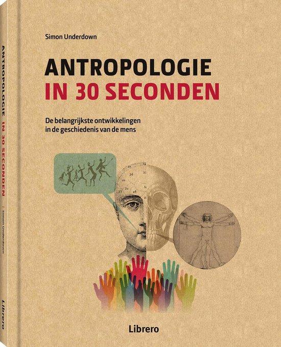 Antropologie in 30 seconden - Simon Underdown pdf epub
