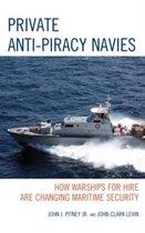 Private Anti-Piracy Navies