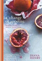 Boek cover A Change of Appetite van Diana Henry