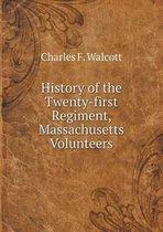 History of the Twenty-First Regiment, Massachusetts Volunteers