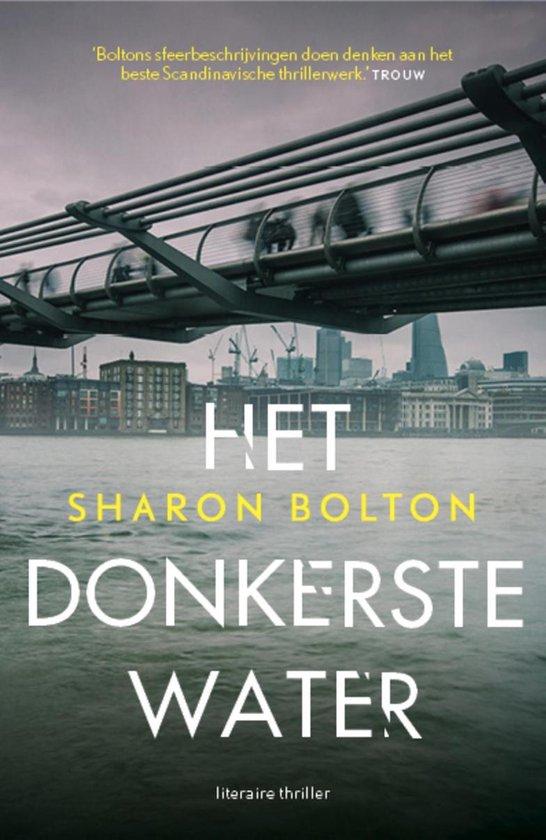 Het donkerste water - Sharon Bolton |