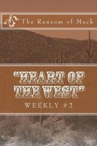 Heart of the West Weekly #2