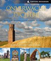 Capitool Reisgids Onverwacht dichtbij - uitstapjes in Nederland